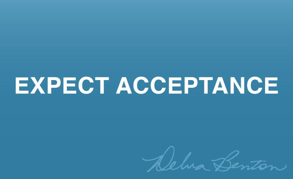 Expect Acceptance
