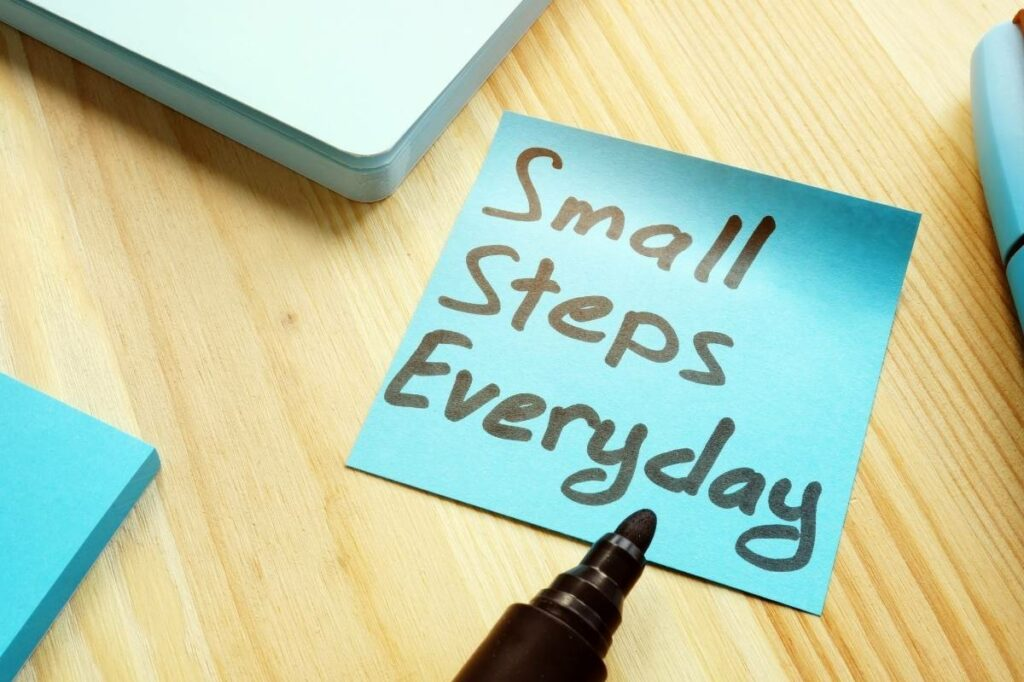 """Sticky Note That Says """"Small Steps Everyday"""""""